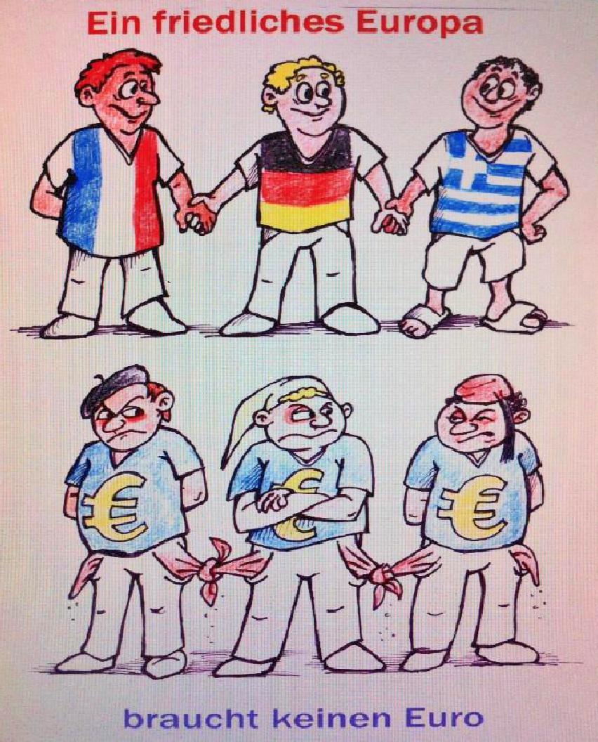Ein friedliches Europa braucht keinen Euro - optimiert